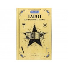 In Focus Tarot - Your Personal Guide by Steven Bright