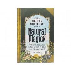 The Modern Witchcraft Book of Natural Magíck by Judy Ann Nock