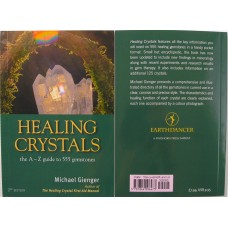 Healing Crystals : A-Z to 555 Gemstones by Michael Gienger