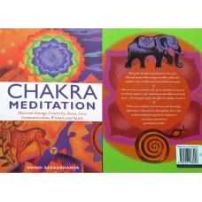 Chakra Meditation: Discover Energy, Creativity, Focus, Love, Communication, Wisdom and Spirit by Swami Saradananda