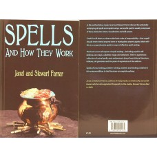Spells and How They Work by Janet and Stewart Farrar
