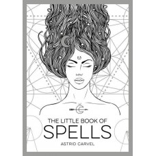 The Little Book of Spells by The Little Book Of  Astrid Carvel